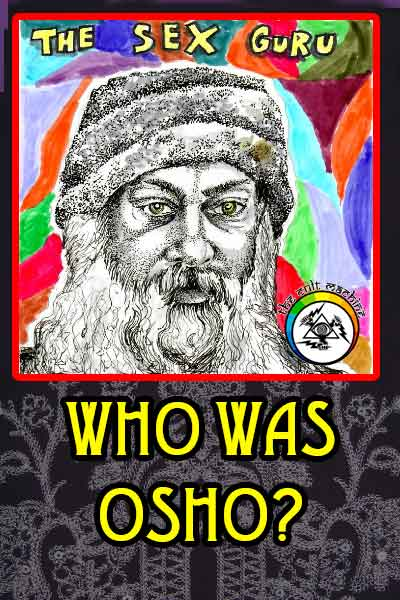 Who Was Osho, The Sex Guru?